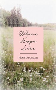 Where Hope Lies
